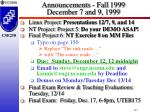 Announcements - Fall 1999 December 7 and 9, 1999