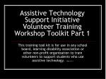Assistive Technology Support Initiative Volunteer Training Workshop Toolkit Part 1