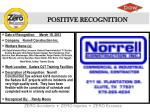 Date of Recognition:     March 19, 2013 Company:   Norrell Construction Inc. Workers Name (s):