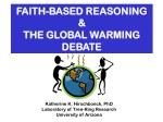 FAITH-BASED REASONING  &  THE GLOBAL WARMING DEBATE