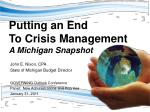Putting an End To Crisis Management A Michigan Snapshot