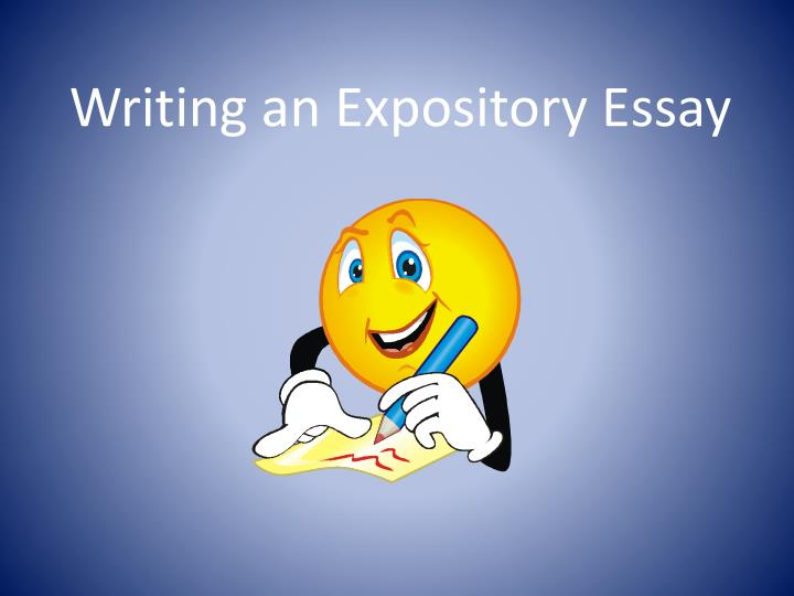 Ppt writing an expository essay powerpoint presentation id 4664676