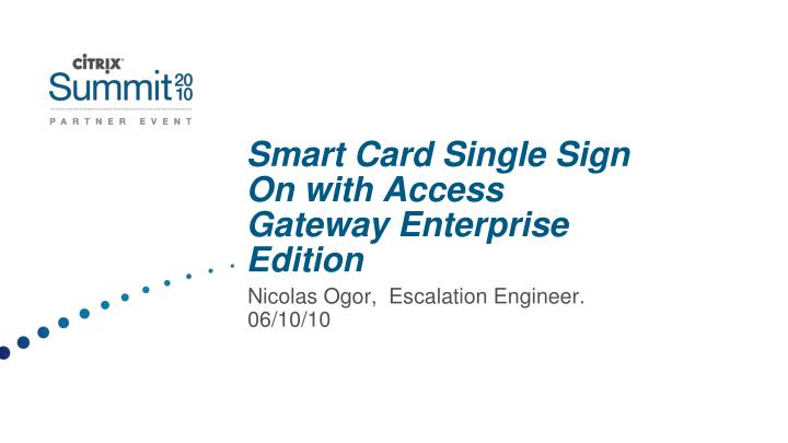 smart card single sign on with access gateway enterprise edition n.