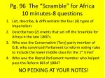 "Pg. 96  The ""Scramble"" for Africa 10 minutes-8 questions"