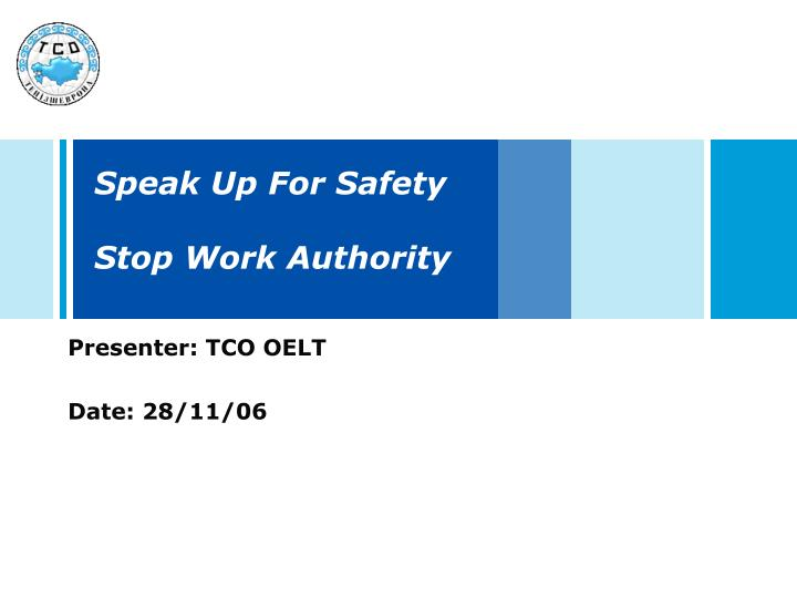 speak up for safety stop work authority n.