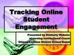 Tracking Online Student Engagement