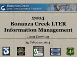 2014 Bonanza Creek LTER Information Management
