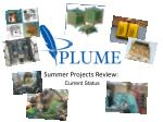 Summer Projects Review: