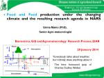 Food and Feed  production under the changing climate and the resulting research agenda in NARS