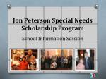 Jon Peterson Special Needs Scholarship Program School Information Session