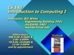 CS 140 Introduction to Computing I