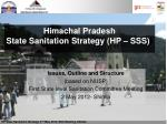 Issues, Outline and Structure (based on NUSP) First State level Sanitation Committee Meeting