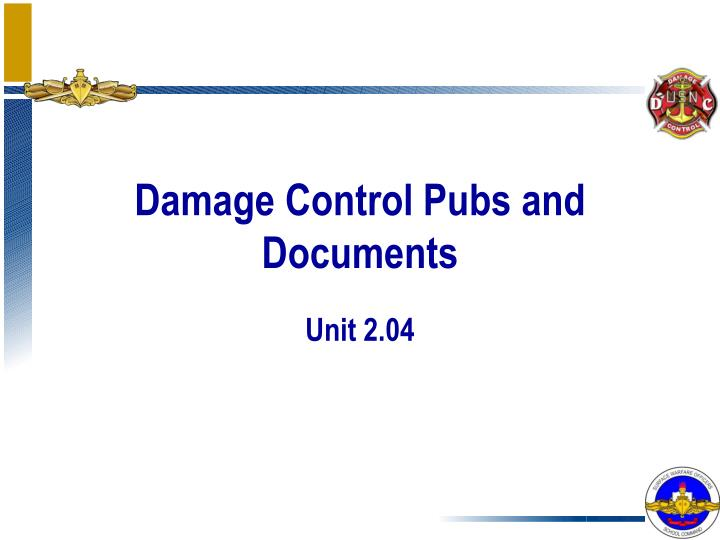damage control pubs and documents n.