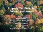 Property Tax Relief for  Forest Landowners