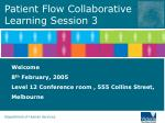 Patient Flow Collaborative  Learning Session 3