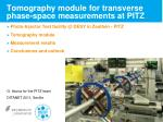 Tomography module for transverse phase-space measurements at PITZ .