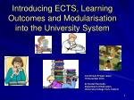 Introducing ECTS, Learning Outcomes and Modularisation into the University System