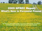 2009 NFREC Report What's New in Perennial Peanut