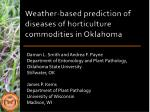 Weather-based prediction of diseases of horticulture commodities in Oklahoma