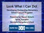 Look What I Can Do! Developing Outstanding Elementary School Concert Programs
