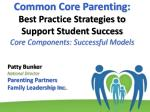 Patty Bunker National Director  Parenting Partners Family Leadership Inc.