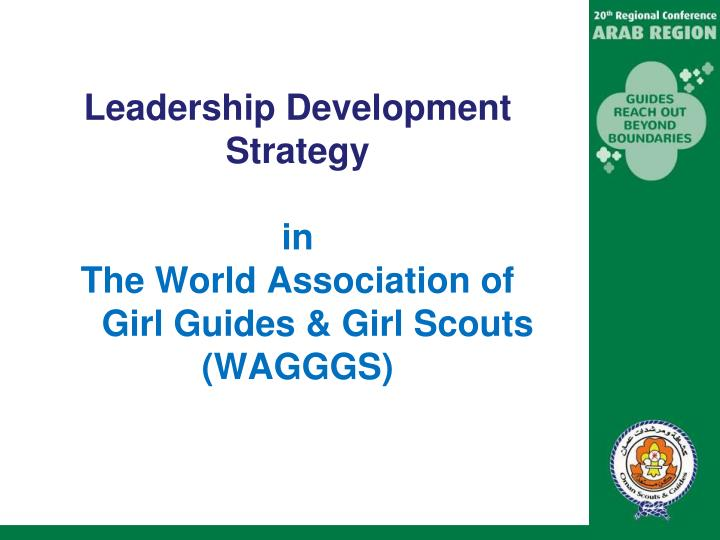 leadership development strategy in the world association of girl guides girl scouts wagggs n.