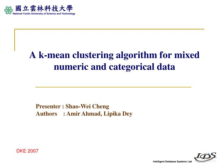 a k mean clustering algorithm for mixed numeric and categorical data n.