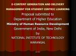 E-CONTENT GENERATION AND DELIVERY MANAGEMENT FOR STUDENT CENTRIC LEARNING