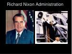 Richard Nixon Administration