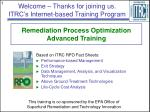 Remediation Process Optimization Advanced Training