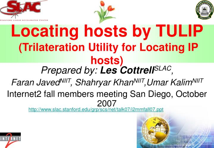 PPT - Locating hosts by TULIP (Trilateration Utility for Locating IP