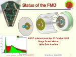 Status of the FMD