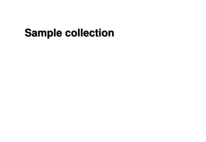 sample collection n.