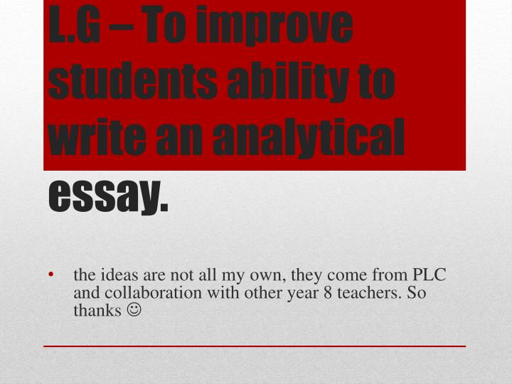 l g to improve students ability to write an analytical essay n.