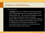 Relatives and Relations…