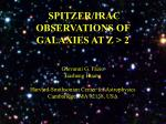 SPITZER/IRAC OBSERVATIONS OF GALAXIES AT Z > 2