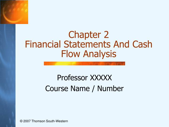 chapter 2 financial statements and cash flow analysis n.