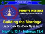 Building the Marriage Liepc Ceix Cai-Doix Nyei Jauv