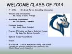 WELCOME CLASS OF 2014