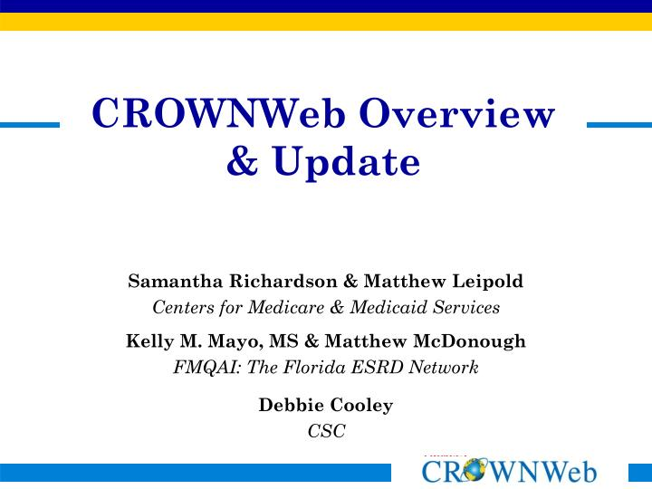 crownweb overview update n.