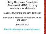 Using Resource Description Framework (RDF) to carry metadata for datasets