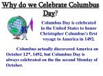 Why do we Celebrate Columbus Day ?