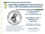 Lord Beaverbrook High School ACL/AP Information Evening