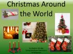 Christmas Around the World by Meghan Akridge Spring Meadows Elementary Kindergarten