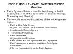 ESSE 21 MODULE – EARTH SYSTEMS SCIENCE Overview