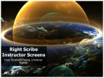 Right Scribe Instructor Screens