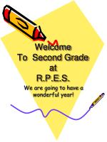 Welcome To  Second Grade at R.P.E.S.