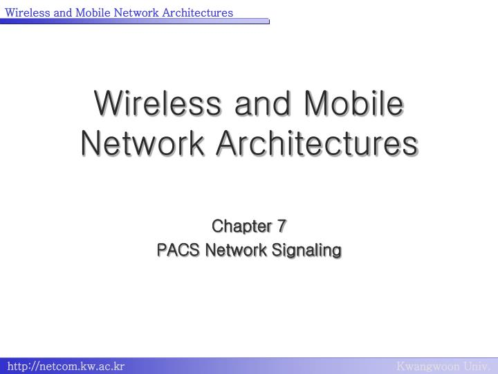 wireless and mobile network architectures n.