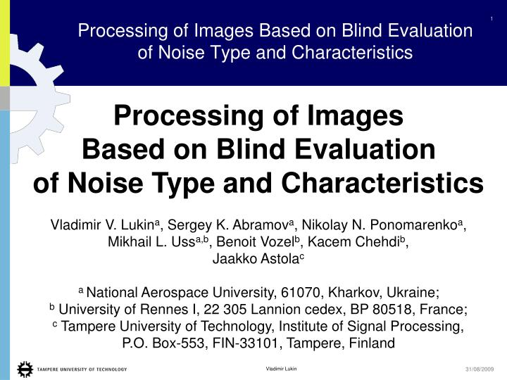 PPT - Processing of I mages B ased on B lind E valuation of