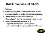 Quick Overview of DARC